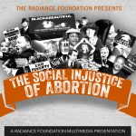 """The Social Injustice of Abortion"""