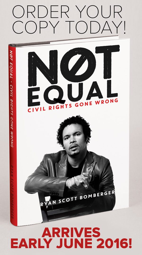 """Not Equal: Civil Rights Gone Wrong"" by Ryan Scott Bomberger"