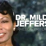 """Dr. Mildred Jefferson - Trailblazer"""