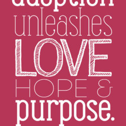 """Adoption Unleashes Purpose"" by The Radiance Foundation"