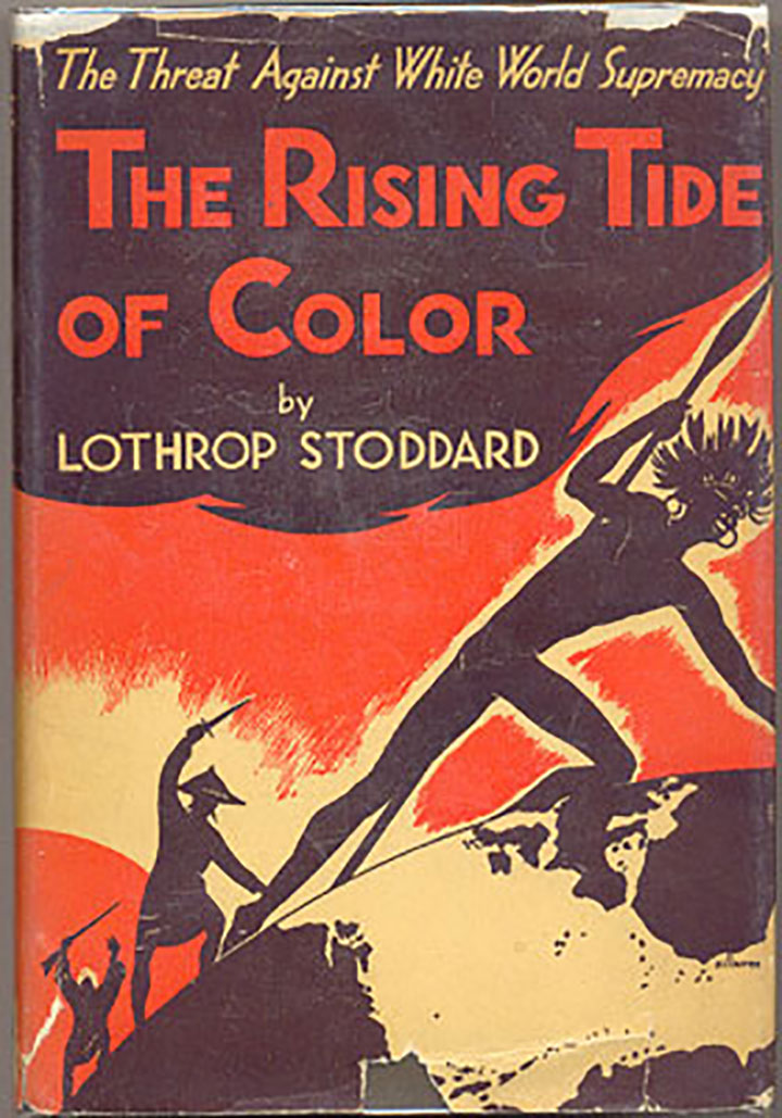 """Rising Tide of Color Against White-World Supremacy"" by Lothrop Stoddard"